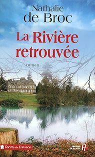 Téléchargez le livre :  La Rivière retrouvée (2)