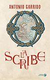 Télécharger le livre :  La Scribe - Nouvelle édition