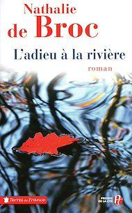 Téléchargez le livre :  L'Adieu à la rivière (3)