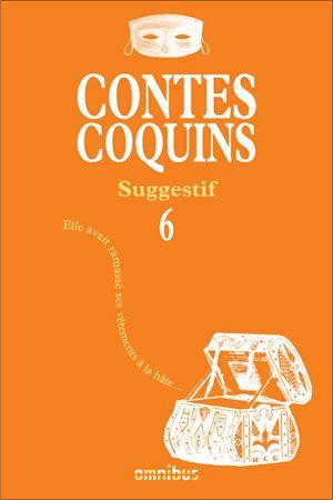 Téléchargez le livre :  Contes coquins 10 - Torride