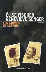 Download this eBook Les Larmes et l'espoir