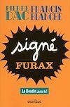 Télécharger le livre :  Signé Furax