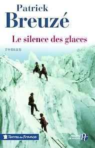 Téléchargez le livre :  Le Silence des glaces