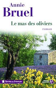 Téléchargez le livre :  Le Mas des oliviers