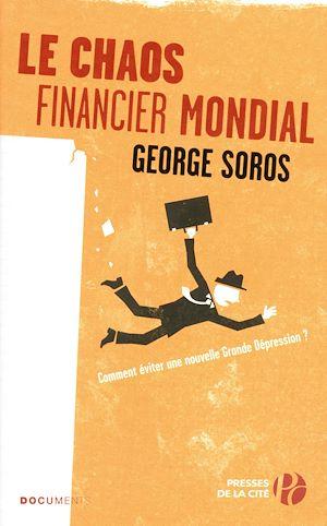 Téléchargez le livre :  Le Chaos financier mondial