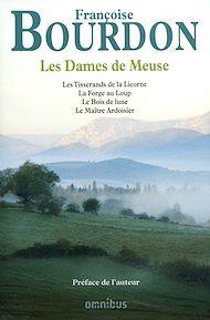 Téléchargez le livre :  Les dames de Meuse