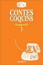 Téléchargez le livre :  Contes coquins 3 - Suggestif