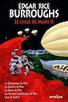 Télécharger le livre :  Le Cycle de Mars Tome 2