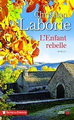 Télécharger cet ebook : L'enfant rebelle