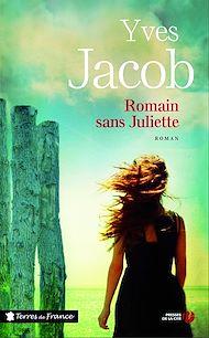 Téléchargez le livre :  Romain sans Juliette