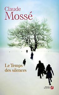 Téléchargez le livre :  Le Temps des silences