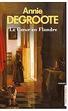 Télécharger le livre :  Le Coeur en Flandre (Nouvelle édition)