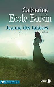 Téléchargez le livre :  Jeanne des falaises