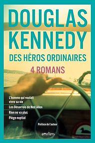 Téléchargez le livre :  Des héros ordinaires