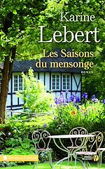 Download this eBook Les saisons du mensonge