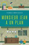 Télécharger le livre :  Monsieur Jean a un plan