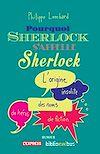 Télécharger le livre :  Pourquoi Sherlock s'appelle Sherlock