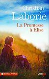 Télécharger le livre :  La promesse à Elise