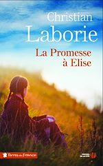 Téléchargez le livre :  La promesse à Elise