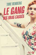 Download this eBook Le Gang des bras cassés