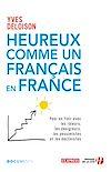 Télécharger le livre :  Heureux comme un Français en France
