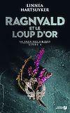 Télécharger le livre :  Ragnvald et le loup d'or : Livre 1