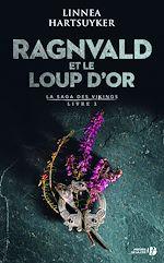 Download this eBook Ragnvald et le loup d'or : Livre 1