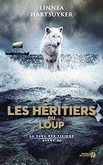 Download this eBook Les Héritiers du loup