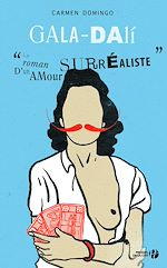 Download this eBook Gala-Dali : Le Roman d'un amour surréaliste