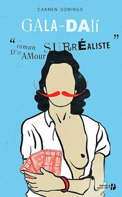 Download the eBook: Gala-Dali : Le Roman d'un amour surréaliste