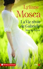 Download this eBook La vie rêvée de Gabrielle