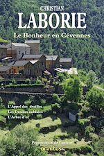 Téléchargez le livre :  Le bonheur en Cévennes