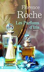 Download this eBook Les Parfums d'Iris
