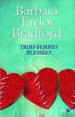 Download this eBook Trois femmes blessées