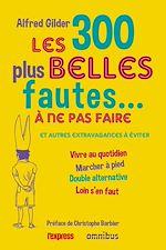 Download this eBook Les 300 plus belles fautes à ne pas faire