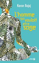 Download this eBook L'Homme qui voulait être sage