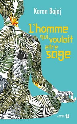 Download the eBook: L'Homme qui voulait être sage