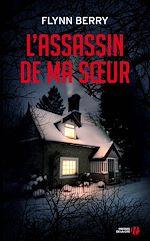Download this eBook L'Assassin de ma soeur