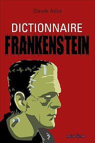 Téléchargez le livre :  Dictionnaire Frankenstein