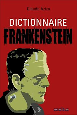 Download the eBook: Dictionnaire Frankenstein