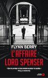 Télécharger le livre :  L'Affaire Lord Spenser