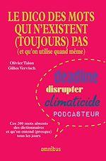 Download this eBook Le Dico des mots qui n'existent (toujours) pas (N. éd.)