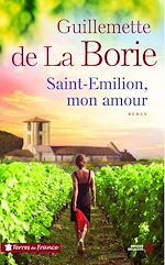 Download this eBook Saint-Emilion, mon amour