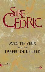 Download this eBook Avec tes yeux suivi de Du feu de l'enfer (coffret)