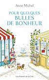 Télécharger le livre :  Pour quelques bulles de bonheur