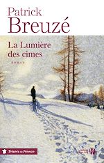 Download this eBook La Lumière des cimes