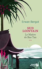 Download this eBook Sud lointain T3 - Le Maître de Baotan