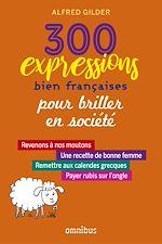 Download this eBook 300 expressions bien françaises pour épater la galerie