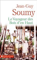 Download this eBook Le Voyageur des bois d'en-haut