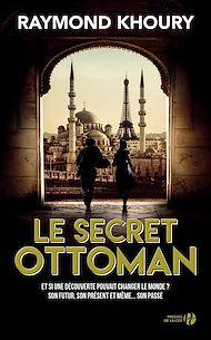 Téléchargez le livre :  Le Secret ottoman